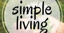 Simple Living Tips / Inspiration to simplify your life and reduce stress. Minimalism, decluttering, simple living, life hacks, and simplifying schedules.