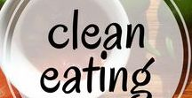 Clean Eating / Best tips and healthy recipes for clean eating to help you get heathy and fit. Includes healthy dinner recipes, healthy snacks, healthy desserts and more!