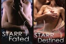 STARR Series / STARR Fated and STARR Destined  The erotic romance series by G E Griffin.  Check out my author website : http://www.gegriffin.com/