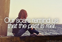 Inspiration / The words that have helped me get through those hard times.