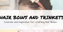 Hair Bows & Trinkets / Hair Bow DIY and tutorials, hair bow holders, hair bows for teens, kids, and adults. hair bow making tips and tricks.