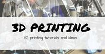 3D Printing / 3D printing tutorials and ideas. Projects and blueprints for 3D printers.