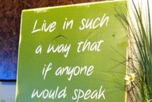 Favorite quotes, sayings & inspirations / by Carol K