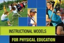 Instructional Models for Physical Education / Instructional Models for Physical Education