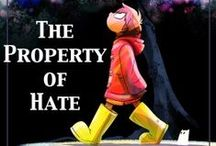 The Property of Hate / Do you want to be a Hero? / by Megan Spilman
