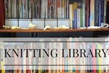 Knit & Crochet Library / Just some of my favorite books for knitters & crocheters!