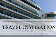Travel Inspiration / Places that I want to visit and that inspire my designs.