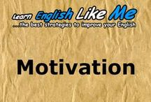 Motivation / The best strategies to learn and improve your English.Learn how to improve your English in an easier, faster and more motivating way.