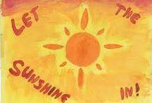 Let the sunshine in / Nechte vniknout slunce do svého života.