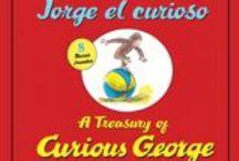 Spanish and Bilingual Curious George Books / Spanish and bilingual editions of favorite Curious George books.