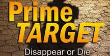 Prime Target - suspense / She witnessed her husband's murder. Now it's disappear or die.