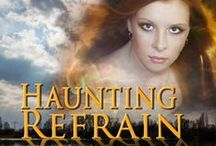 Haunting Refrain / Suspense, a little romance, a touch of paranormal . . .  Photographer Kate McGuire hopes for a little fun in her life when she joins a parapsychology experiment--visions of murder aren't part of the plan.