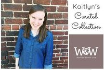 Kaitlyn Bouchillon's Curated Collection