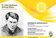 Venerable Fr John Sullivan SJ / John Sullivan was born into a prosperous Protestant background in Victorian Dublin. Though his mother was a Catholic, it was a surprise to the whole family that he converted to the Catholic faith and entered the Jesuit novitiate at the turn of the century. http://gardinerstparish.ie/news/father-john-sullivan