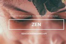 Zen / Mindful Life. Atividades que inspiram uma vida com mais significado e consciência.