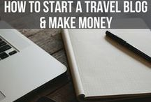 How to start a travel blog and make money / How to start a travel blog and make money