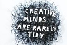 Creativity and Creative People / Creativity and those who use it.