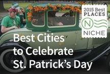 St. Patrick's Day: Best Places / The Top 10 Cities to Celebrate St. Patrick's Day / by Niche