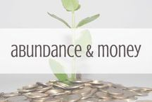 Abundance & Money / This world is awash in abundance. Affirmations and tips on how to flow more money and abundance into your experience!