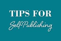 Self Publishing Tips / self publishing tips, self publishing books, self publishing marketing, self publishing ebooks, amazon self publishing, writing tips, writing a novel, tips for writing a book, publishing your first book, how to publish a book, how to publish an ebook, how to self publish your book.
