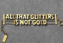 All the Glitters is NOT Gold / All things GLITTER!!! / by Megan Jolley