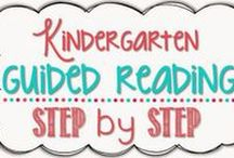 Guided Reading / activities and strategies for promoting guided reading in the kindergarten classroom