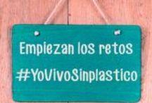 """#YoVivoSinplástico / Toda las actividades sobre nuestro Manifiesto """"YoVivoSinplástico"""" y acciones para compartir y construir un modelo de vida más ecólogico y saludable y con menos plástico!"""