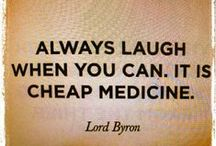 Laughter (The Best Medicine) / Because a few LOLs can brighten your day!