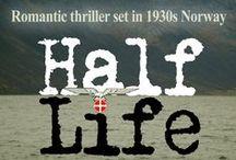 Half Life: noir adventure by Pamela Kelt and Robert J Deeth / Film noir thriller set in 1930s Norway. By Pamela Kelt and Robert J Deeth http://www.amazon.co.uk/Half-Life-Pamela-Kelt-ebook/dp/B01C1WUITW/ref=asap_bc?ie=UTF8