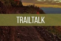 Trailtalk / Trailtalk is an innovative approach to helping clients work through life's challenges in a natural, healing environment: the great outdoors.