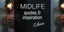 {Midlife} Inspiration / Inspirational quotes and posts for boomer women. Embrace your age. Find your purpose. Express gratitude and live life intentionally.Tips about love, life, health, style and middle age. Humour and Inspiration for fabulous women over 40 and over 50. To check out all of Elena's posts go to elenaopeters.com/category/midlife/