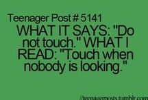 Teenager posts / Some posts are so true