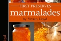 A Taste of First Preserves: Marmalades / Interactive eBook available on the iBookstore