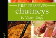 A Taste of First Preserves: Chutneys / Interactive eBook available on the iBookstore