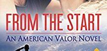 From the Start: An American Valor Novel / Book Three in the American Valor series.