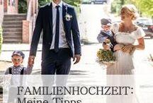 Familienhochzeit / Schön entspannt heiraten mit Kindern