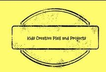 Kids Creative Play and Projects / Kid Friendly play, crafts and products