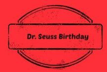 Dr. Seuss Birthday / Crafts and Treats to celebrate Dr.Seuss