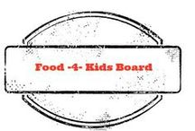 Food 4 Kids / by Amber Whitehead