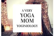 yoga mom {yoginiology} / being a mindful mommy one day at a time