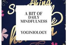 yoga mindfulness {yoginiology} / yoga quotes, great quotes, make-you think-quotes, motivational quotes and simple thoughts for more mindful (better) living