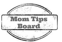 Mom Tips / Tips from Moms to Help moms / by Amber Whitehead