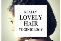 hair {yoginiology} / terrific tresses
