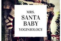 santa baby {yoginiology} / we won't argue - it's the most wonderful time of the year!