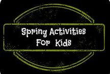 Spring Activities For Kids / Creative and Fun ideas for Spring