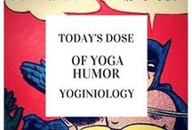 yoga humor {yoginiology} / WANTED: yoga lovers looking for a laugh. will also accept giggles, smiles, and the nonchalant yogic acknowledgement
