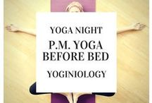 yoga night PM {yoginiology} / best yoga poses and yoga classes for P.M. yoga - your best sleep yet! #bedtime yoga