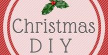 Christmas DIY / Ideas to make Christmas a happy place to be. DIY when possible, but other things too.