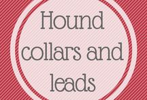 Hound collars and Leads / My favourite hound collars. Still love the leather, practical and long lasting. Quality and good design.