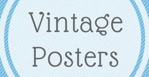 Vintage posters / Posters - they stir up memories for us of the good old times. Better or worse ?